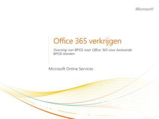 Office 365  verkrijgen