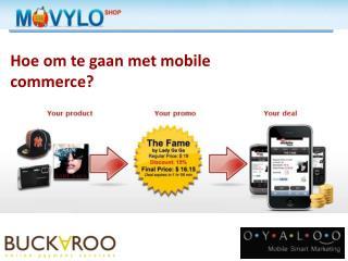 Hoe  om te gaan  met mobile commerce?