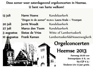 "13 juli Harm Hoeve Kandelaarkerk ""Zingen in de zomer"" m.m.v. Laura  Krale  – Trompet"