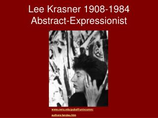 Lee Krasner 1908-1984 Abstract-Expressionist