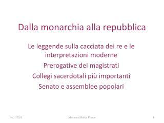 Dalla monarchia alla repubblica