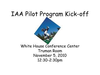 IAA Pilot Program Kick-off