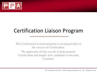 Certification Liaison Program
