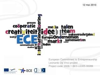 European Commitment to Entrepreneurship Leonardo Da Vinci-project