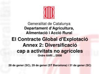 28 de gener (SC), 29 de gener (ST Barcelona) i 31 de gener (SC)