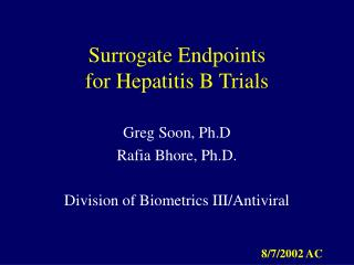 Surrogate Endpoints  for Hepatitis B Trials