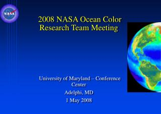"Speakers –folder on desktop ""Ocean Color Research 	Team Meeting 2008""  Agenda"