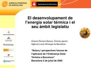 El desenvolupament de l'energia solar térmica i el seu àmbit legislatiu