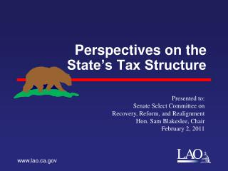 Perspectives on the  State's Tax Structure