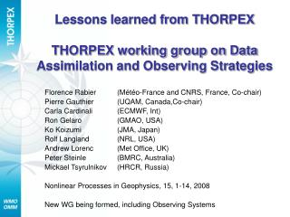 Lessons learned from THORPEX  THORPEX working group on Data Assimilation and Observing Strategies