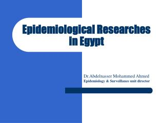 Epidemiological Researches in Egypt