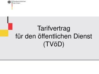Tarifvertrag  für den öffentlichen Dienst (TVöD)
