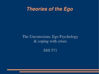 Theories of the Ego