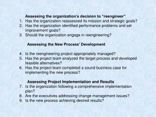 "Assessing the organization's decision to ""reengineer"""