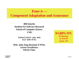 Four-A —  Component Adaptation and Assurance