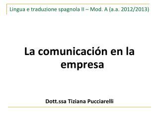 Lingua e traduzione spagnola II – Mod. A (a.a. 2012/2013)