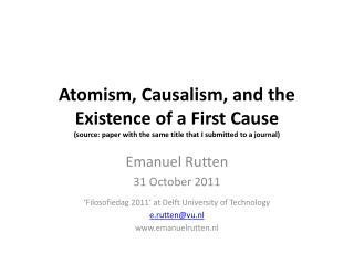 Emanuel Rutten 31  October  2011 ' Filosofiedag 2011' at Delft  University  of  Technology