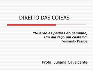 DIREITO DAS COISAS