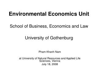 Environmental Economics Unit  School of Business, Economics and Law  University of Gothenburg