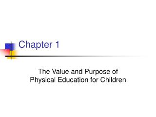 The Value and Purpose of Physical Education for Children