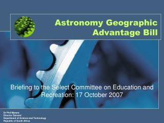 Astronomy Geographic Advantage Bill