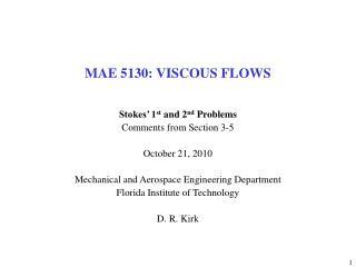 MAE 5130: VISCOUS FLOWS