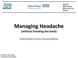 Managing Headache (without breaking the bank)