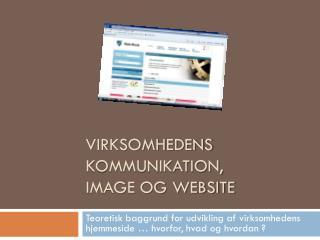 Virksomhedens kommunikation, image og website
