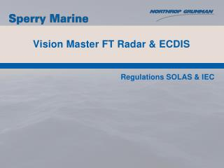 Vision Master FT Radar & ECDIS