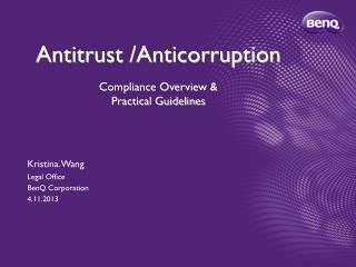 Antitrust /Anticorruption