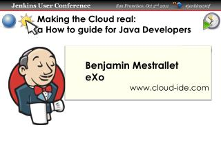 Making the Cloud real:  a How to guide for Java Developers