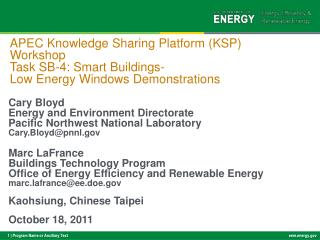 Cary Bloyd Energy and Environment Directorate Pacific Northwest National Laboratory