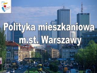 Polityka mieszkaniowa  m.st. Warszawy