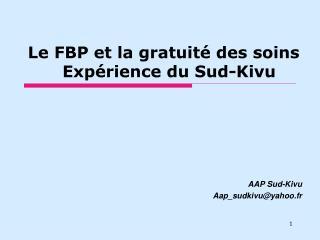 Le FBP et la gratuité des soins   Expérience du Sud-Kivu