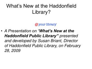 What�s New at the Haddonfield Library?