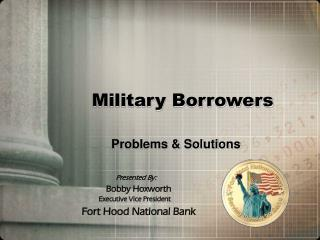 Military Borrowers