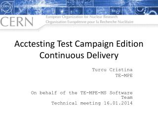 Acctesting  Test Campaign Edition Continuous  Delivery