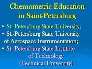 Chemometric Education  in Saint-Petersburg