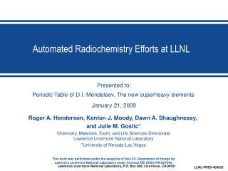 Automated Radiochemistry Efforts at LLNL