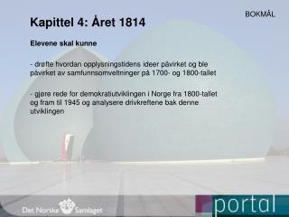 Kapittel 4: Året 1814