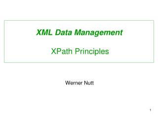XML Data Management  XPath Principles