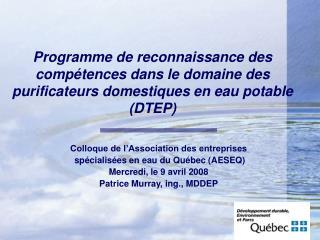 Colloque de l'Association des entreprises  spécialisées en eau du Québec (AESEQ)