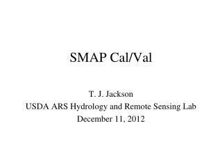 SMAP Cal/Val