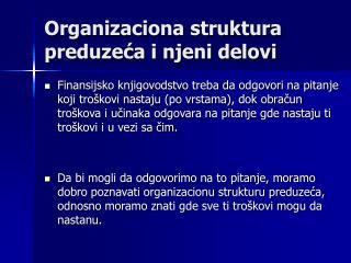 Organizaciona struktura preduzeća i njeni delovi