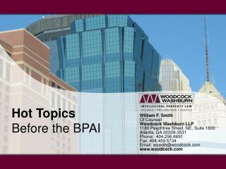 Hot Topics   Before the BPAI