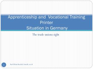 Apprenticeship  and   Vocational  Training Printer   Situation in Germany