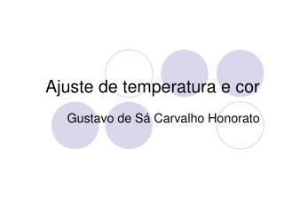 Ajuste de temperatura e cor