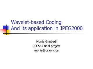 Wavelet-based Coding And its application in JPEG2000