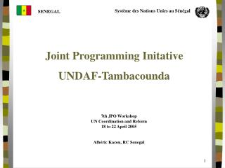 Joint Programming Initative UNDAF-Tambacounda