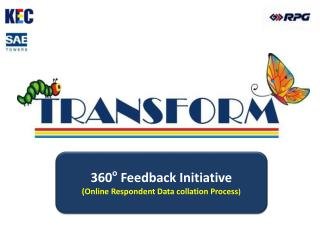360 o  Feedback  Initiative (Online Respondent Data collation Process )